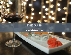 The Sushi Collection – Home Wine Tasting Experience