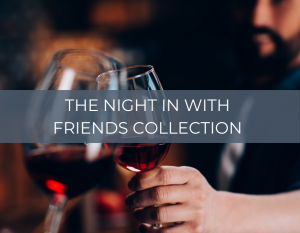 A few drinks with Friends – Home Wine Tasting Experience